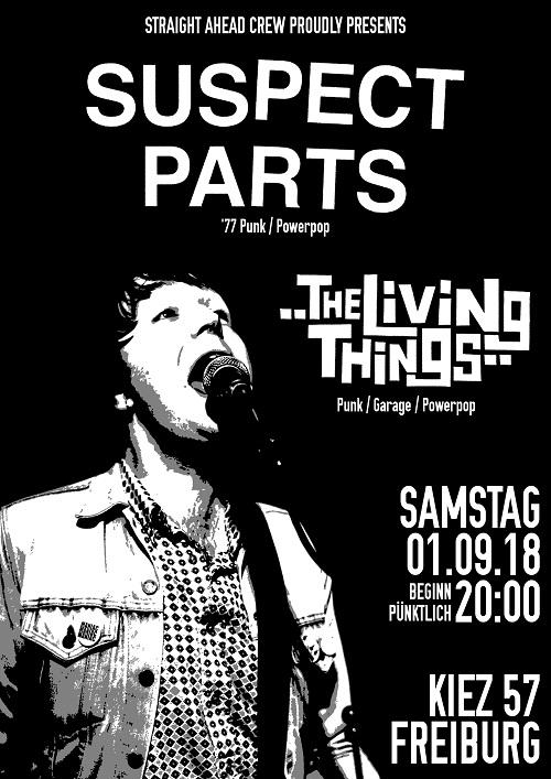 Plakat Suspect Parts + The Living Things, 01.09.2018, Freiburg im Breisgau