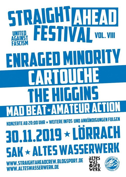 Straight ahead Festival. United against Fascism. Vol. VIII. Enraged Minority + Cartouche + The Higgins + Madbeat + Amateur Action. 30.11.2019. Lörrach, SAK Altes Wasserwerk-Plakat komprimiert